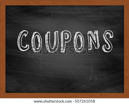 COUPONS hand writing chalk text on black chalkboard