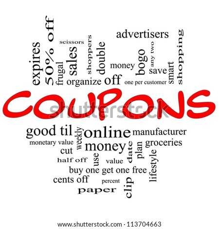 Coupons Word Cloud Concept in red and black letters with great terms such as groceries, save, money, clip and more.