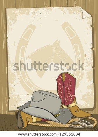 Cowboy background with boot and hat for text.Raster - stock photo