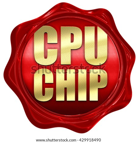 cpu chip, 3D rendering, a red wax seal - stock photo
