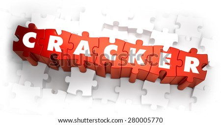 Cracker - White Word on Red Puzzles on White Background. 3D Illustration. - stock photo