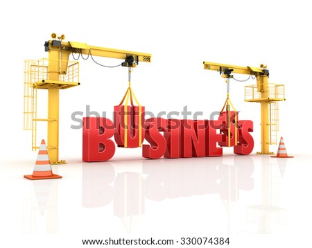 Cranes building the BUSINESS Word - High Quality 3D Render - stock photo