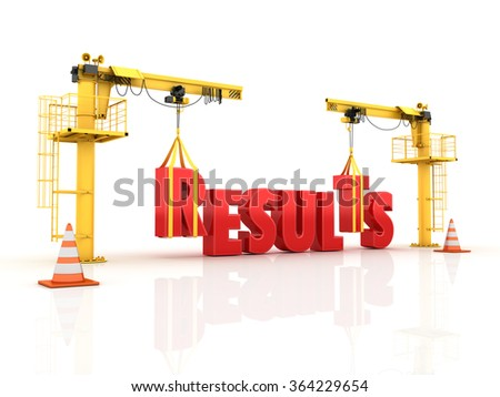 Cranes building the RESULTS Word - High Quality 3D Render  - stock photo