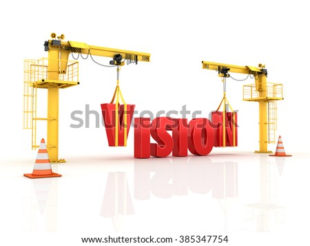 Cranes building the VISION Word - High Quality 3D Render  - stock photo