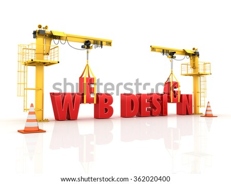 Cranes building the WEB DESIGN Word - High Quality 3D Render - stock photo