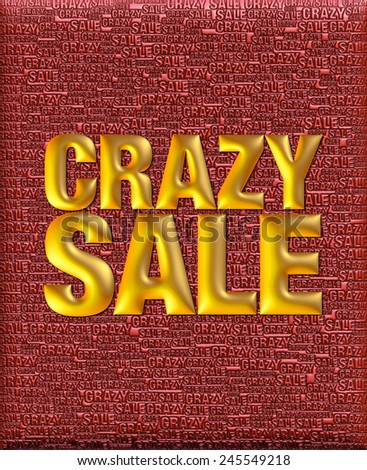 Crazy Sale text in 3D gold metallic on same text background template. - stock photo