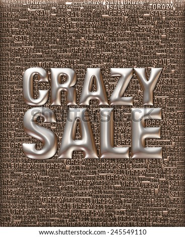 Crazy Sale text in 3D silver metallic on same text background template. - stock photo