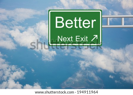 Creative better Road Sign  - stock photo