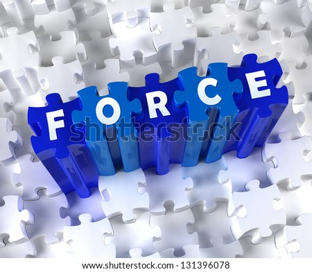 Creative 3D pieces of puzzle and word FORCE - stock photo