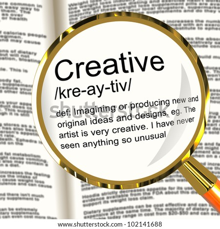 Creative Definition Magnifier Shows Original Ideas Or Artistic Designs