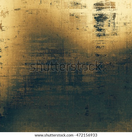 Creative grunge background in vintage style. Faded shabby texture with different color patterns: yellow (beige); brown; black; gray