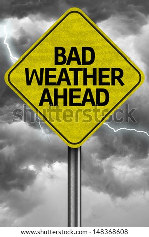 Creative sign with the message - Bad Weather Ahead - stock photo