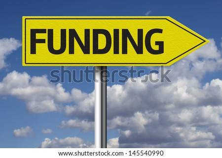 Creative sign with the message - Funding - stock photo