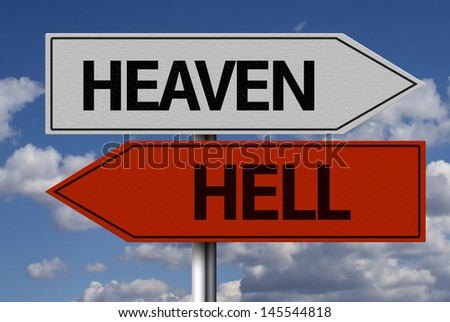 Creative sign with the message - Heaven, Hell - stock photo
