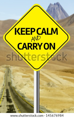 Creative sign with the message - Keep Calm and Carry On - stock photo