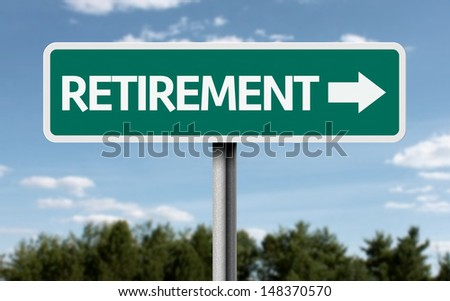 Creative sign with the text - Retirement  - stock photo