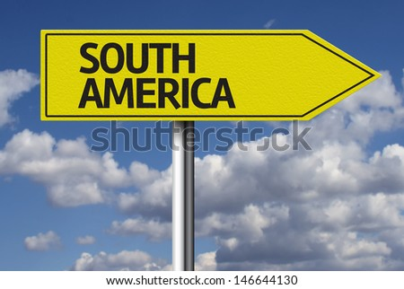 Creative sign with the text - South America - stock photo