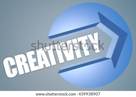 Creativity - text 3d render illustration concept with a arrow in a circle on blue-grey background