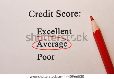 Credit Score Average in red circle with pencil on textured paper
