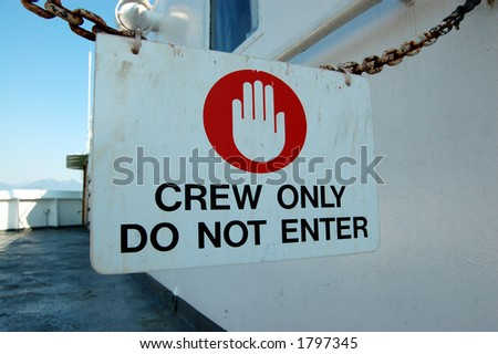 Crew Only Sign on Ferry - stock photo