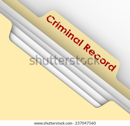 Criminal Record words on a manila file folder tab to illustrate crime data and arrest infraction violation information - stock photo
