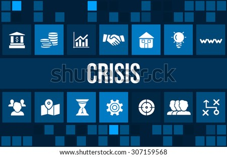 Crisis concept image with business icons and copyspace.  - stock photo