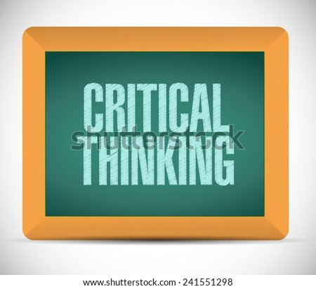 critical thinking board sign illustration design over a white background - stock photo
