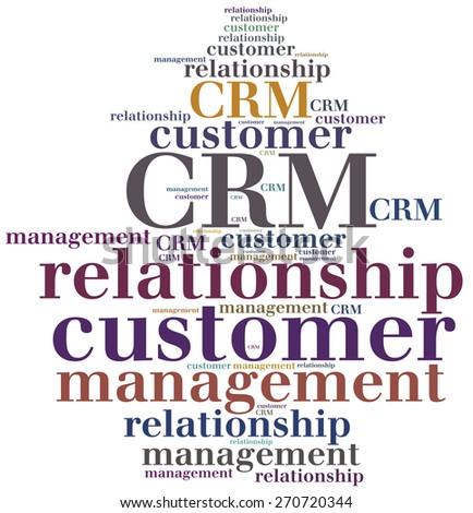 CRM. Customer relationship management. Word cloud illustration. - stock photo