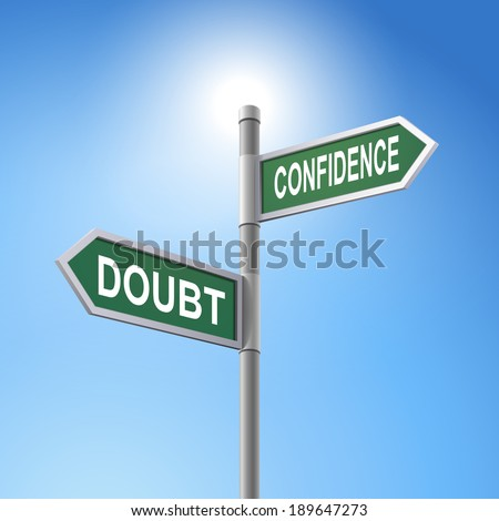 crossroad 3d road sign saying doubt and confidence