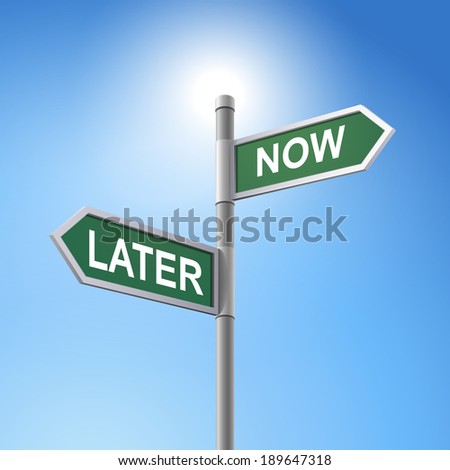 crossroad 3d road sign saying later and now - stock photo