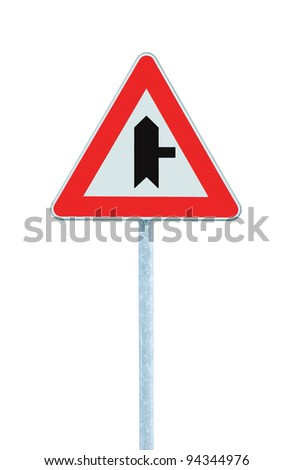 Crossroads Warning Main Road Sign With Pole Right, isolated - stock photo