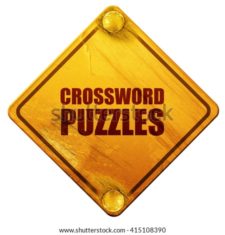 crossword puzzles, 3D rendering, isolated grunge yellow road sig - stock photo