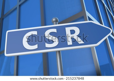 CSR - Corporate Social Responsibility - illustration with street sign in front of office building. - stock photo