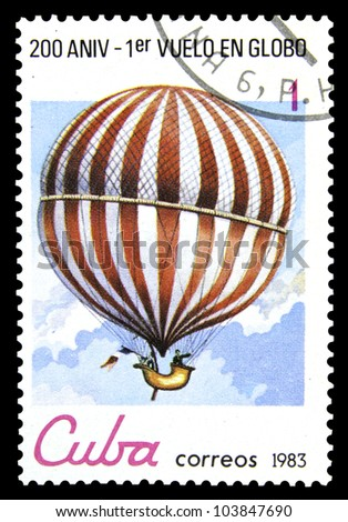 "CUBA - CIRCA 1983: A post stamp printed in Cuba shows Charles's Hydrogen Balloon with the inscription and name of series ""Bicentenary of the 1st Manned Balloon Flight"", circa 1983"
