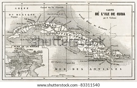 Cuba old map with Havana insert plan. Created by Vuillemin and Erhard, published on Le Tour du Monde, Paris, 1860 - stock photo