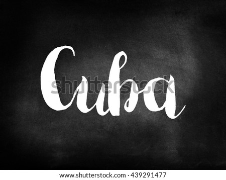 Cuba written on a blackboard