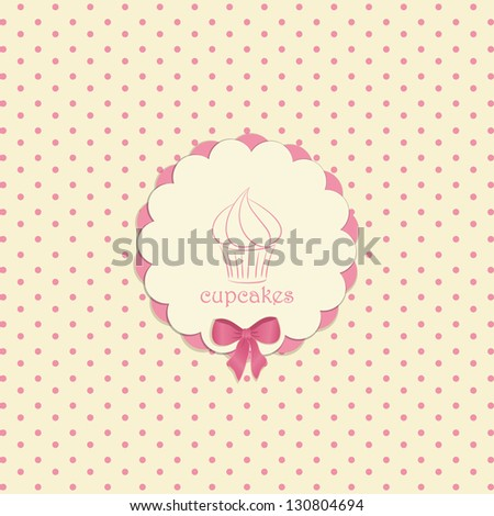 Cupcake Label on a Pink Polka Dot Background with Bow and Sample Text - stock photo