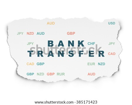 Currency concept: Bank Transfer on Torn Paper background