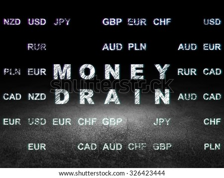 Currency concept: Glowing text Money Drain in grunge dark room with Dirty Floor, black background with Currency