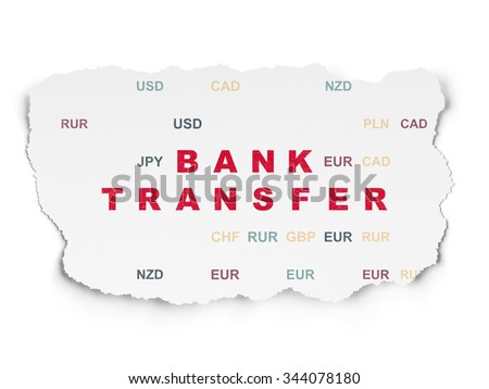 Currency concept: Painted red text Bank Transfer on Torn Paper background with  Currency
