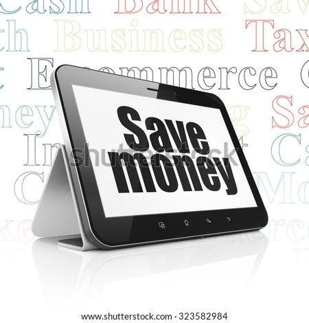 Currency concept: Tablet Computer with  black text Save Money on display,  Tag Cloud background