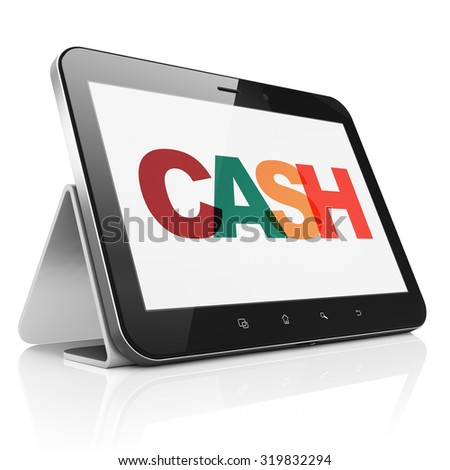 Currency concept: Tablet Computer with Painted multicolor text Cash on display
