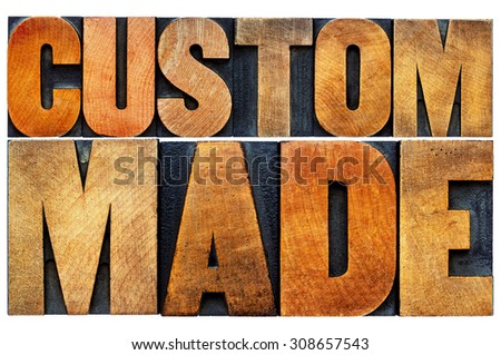 custom made word abstract - isolated text in vintage letterpress wood type printing blocks