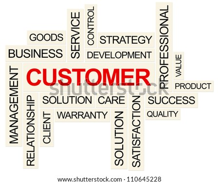 Customer and related Concept . Created using PS. - stock photo