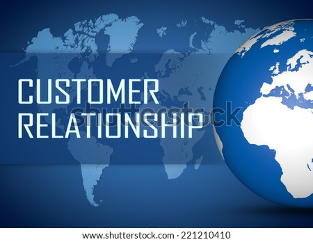 Customer Relationship concept with globe on blue background - stock photo