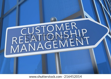 Customer Relationship Management - illustration with street sign in front of office building. - stock photo