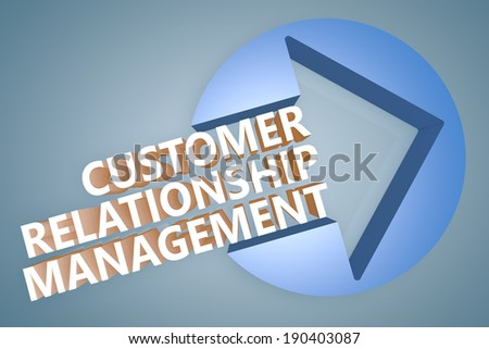 Customer Relationship Management - text 3d render illustration concept with a arrow in a circle on blue-grey background