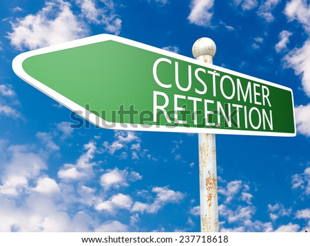 Customer Retention - street sign illustration in front of blue sky with clouds. - stock photo