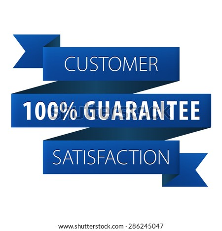 Customer Satisfaction 100 percent guarantee tag ribbon banner icon isolated on white background. Symbol of Money back to the client. illustration