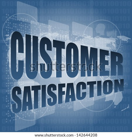 customer satisfaction word on business digital screen, raster - stock photo